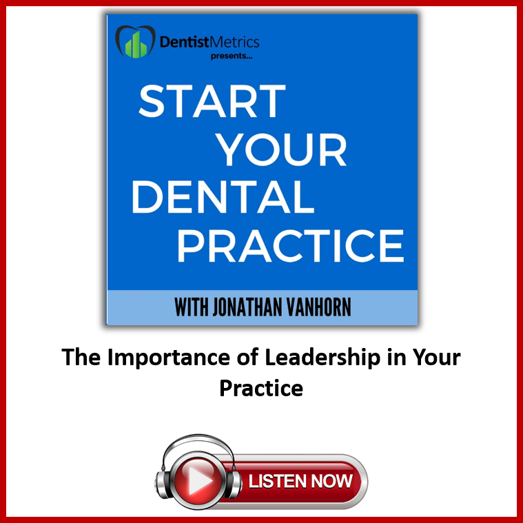 Start Your Dental Practice Podcast with Jonathan Vanhorn