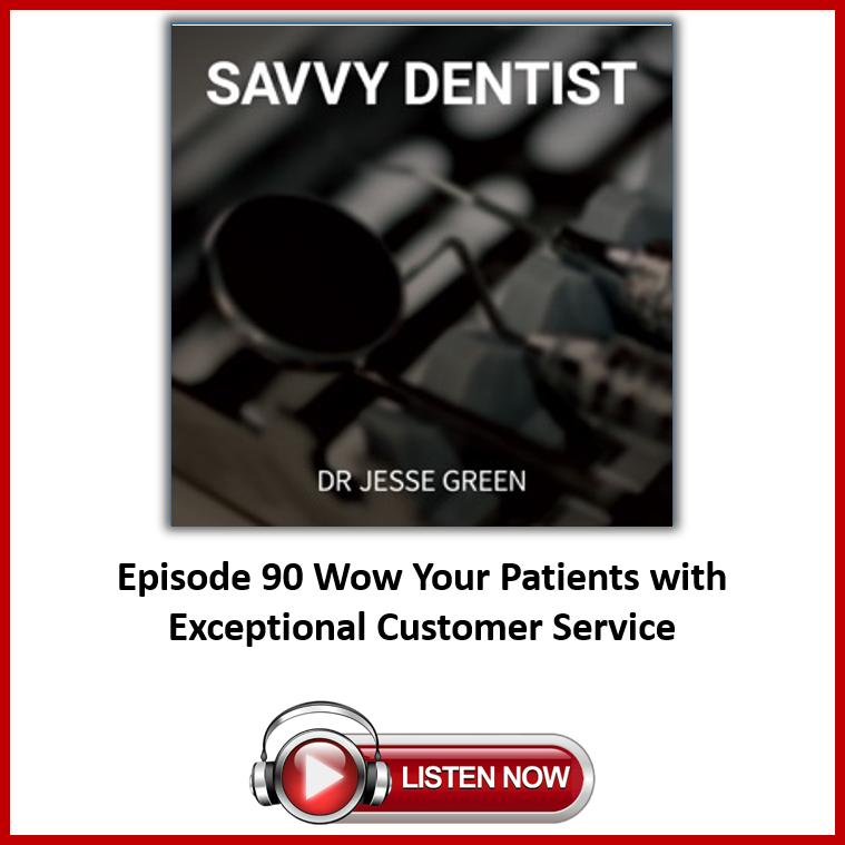 Savvy Dentist Podcast Episode 90