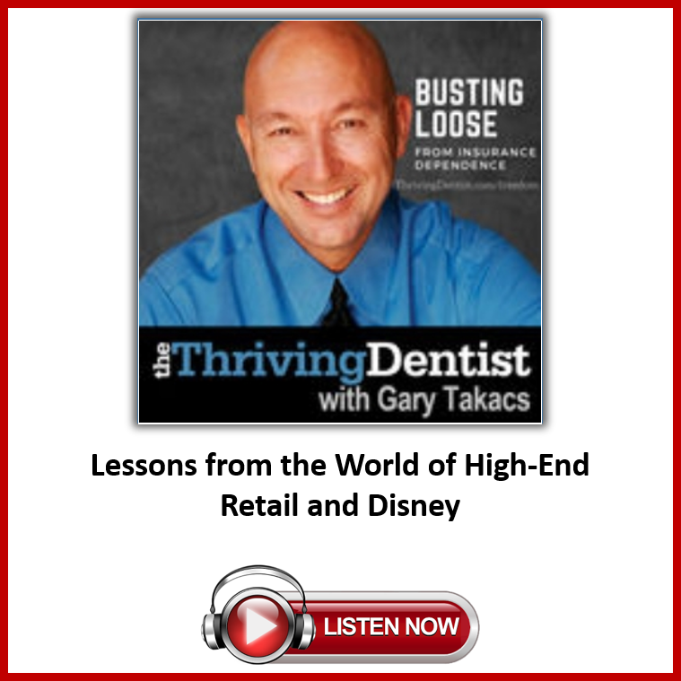The Thriving Dentist Podcast with Gary Takacs