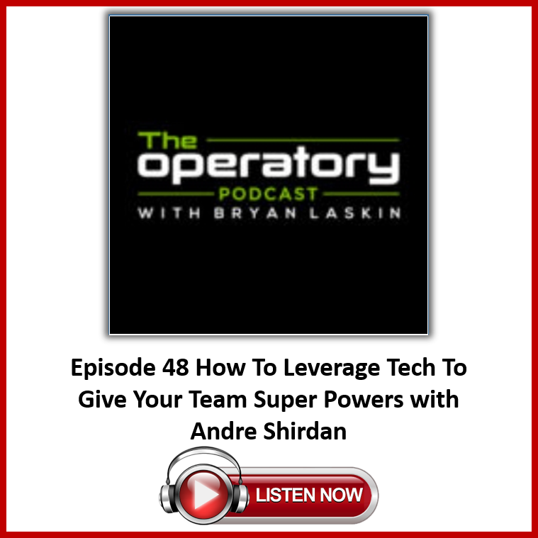 The Operatory Podcast with Bryan Laksin