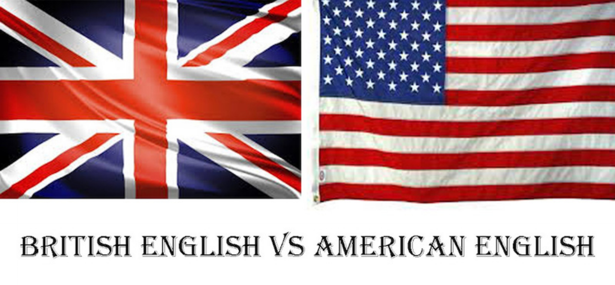 British English VS American English Flags