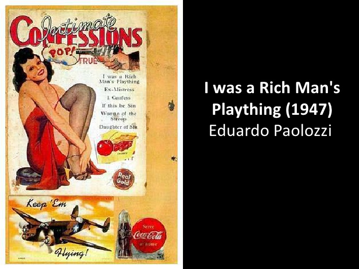 I Was a Rich Man's Plaything by Eduardo Paolozzi