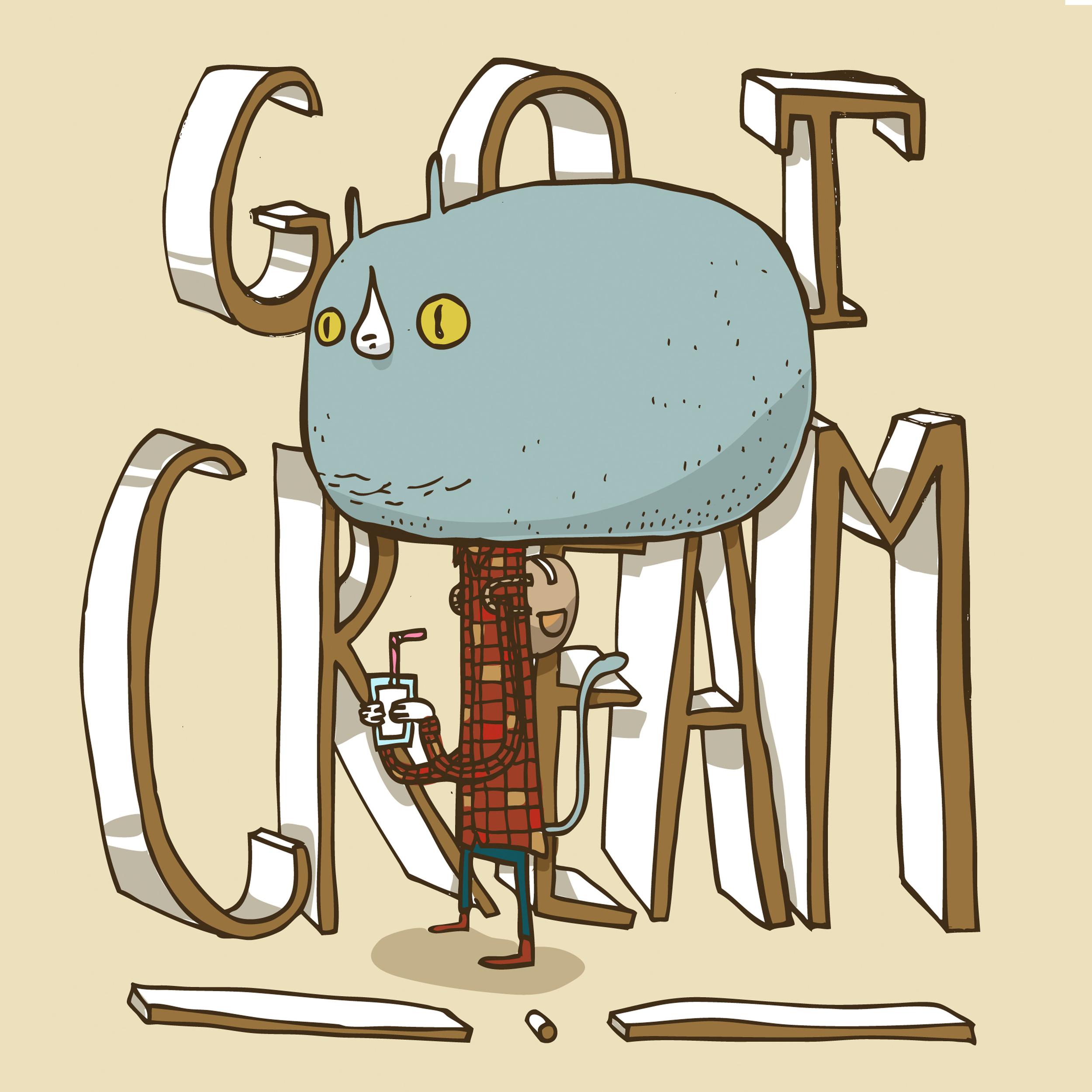 Got Cream
