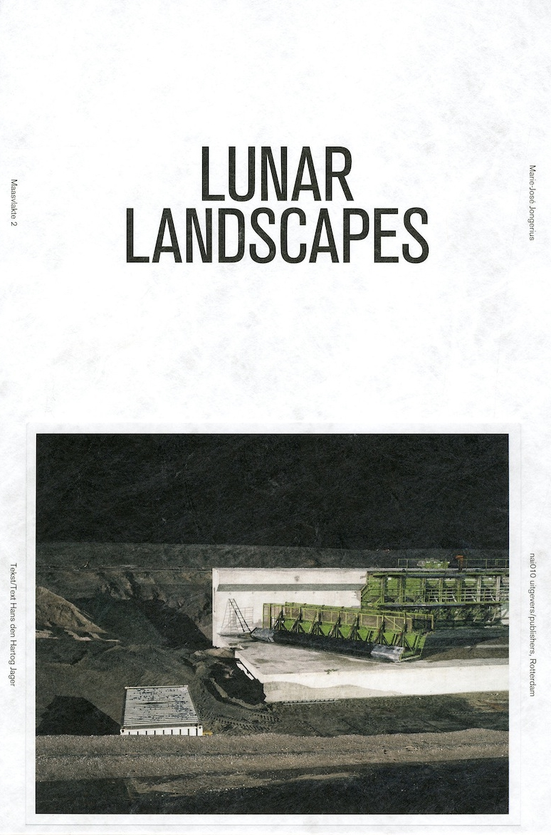 Title: Lunar Landscapes  Publisher: Nai010 Publishers   ISBN nr.: 9789462080263   Edition: First edition   Price:€50.00   >  buy