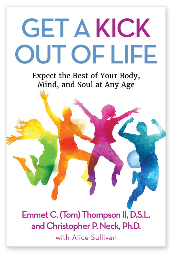 Dr. Emmet C. (Tom) Thompson II will discuss his new book,  Get a Kick Out of Life , on the popular syndicated radio show, Bill Martinez Live!, Friday, October 27 10:32 p.m. ET. (Cover design by Suzanne Lawing)