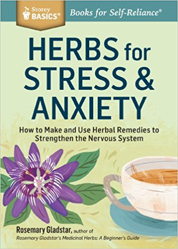 herbs for stress and anxiety gladstar.jpg