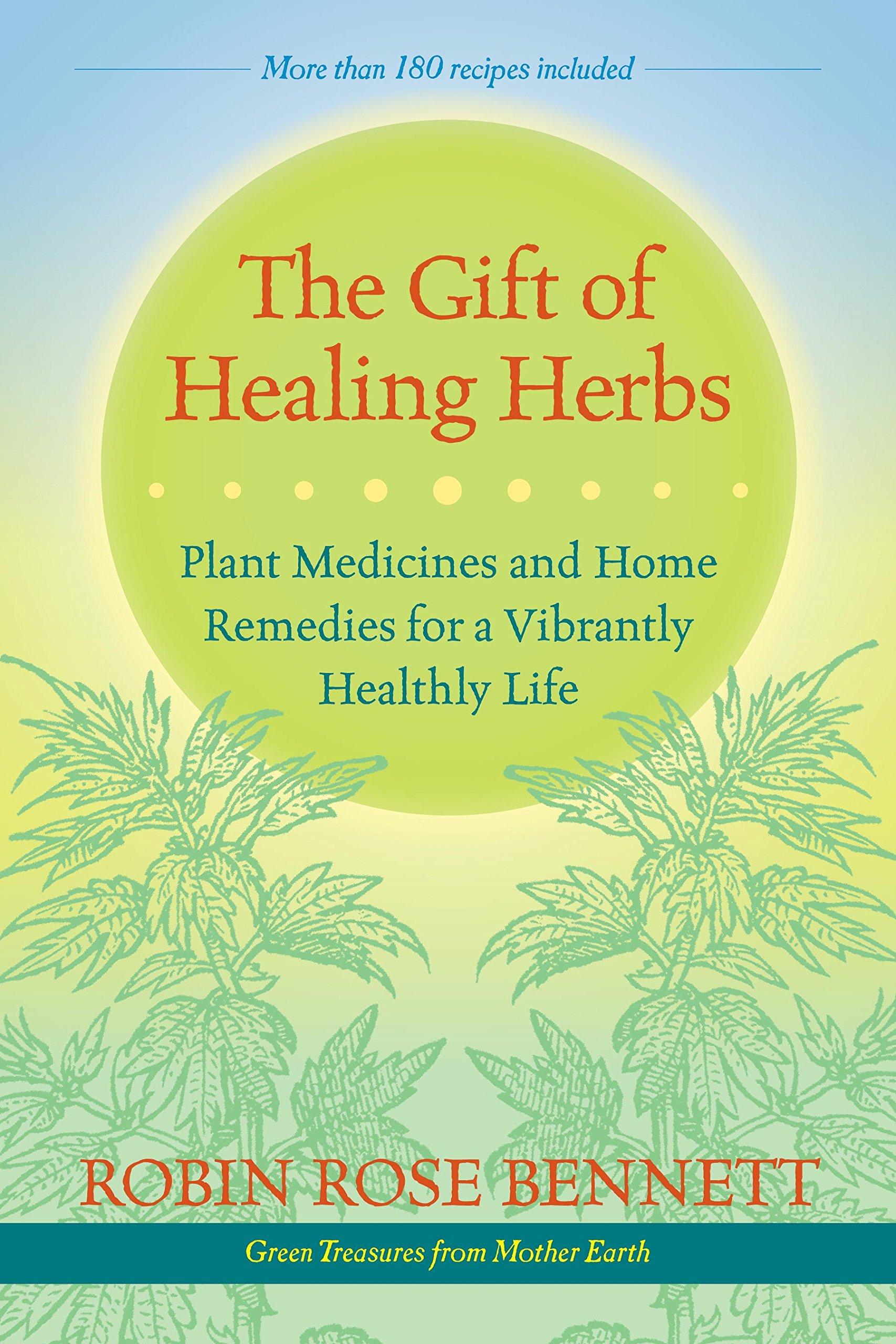 the gift of healing herbs bennett.jpg
