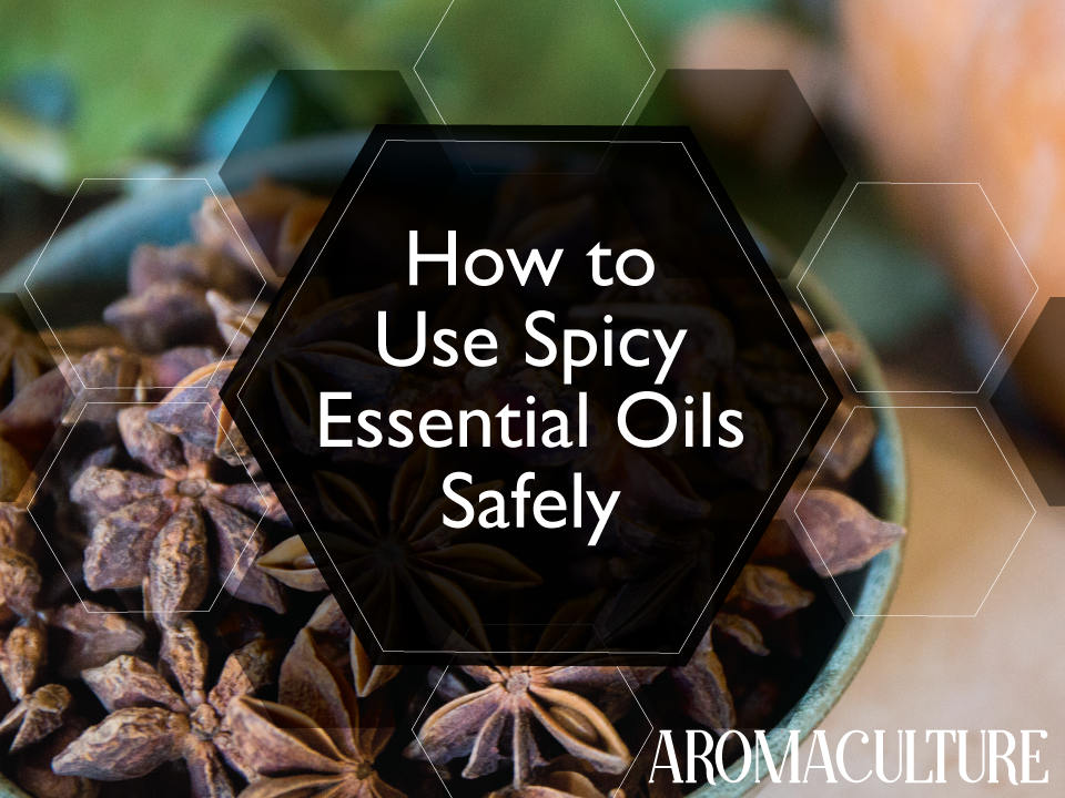 HOW-TO-USE-SPICY-ESSENTIAL-OILS-SAFELY.png