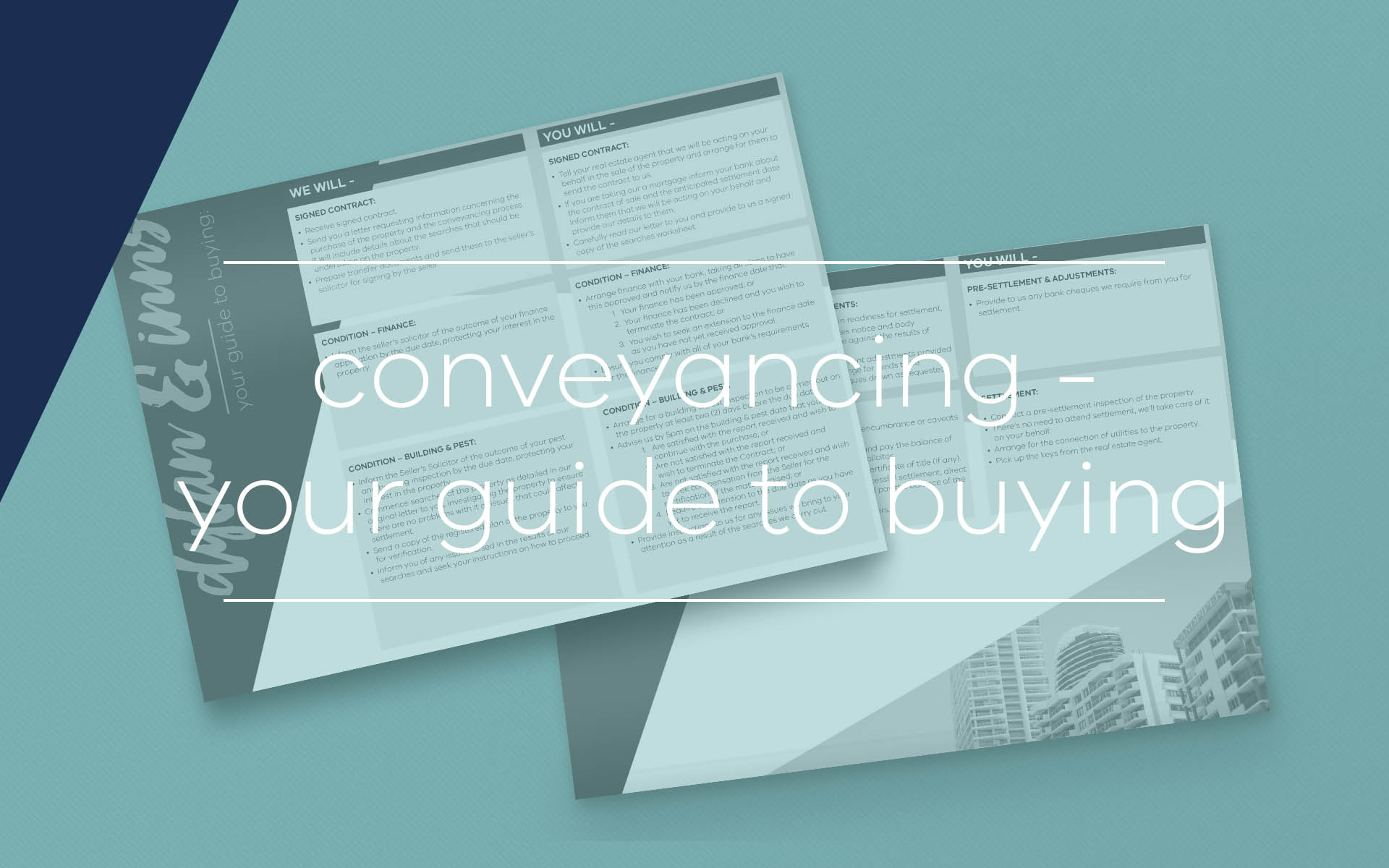 This fact sheet outlines what to expect as part of the conveyancing process when buying a property and outlines the responsibilities you have as a buyer.