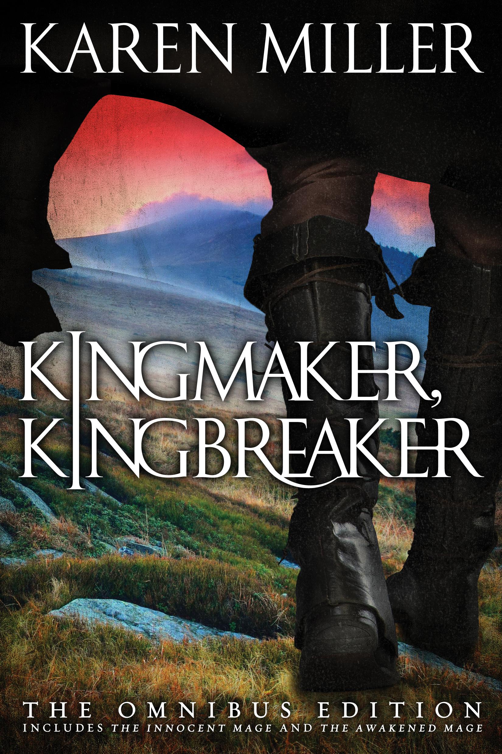 KINGMAKER, KINGBREAKER by Karen Miller