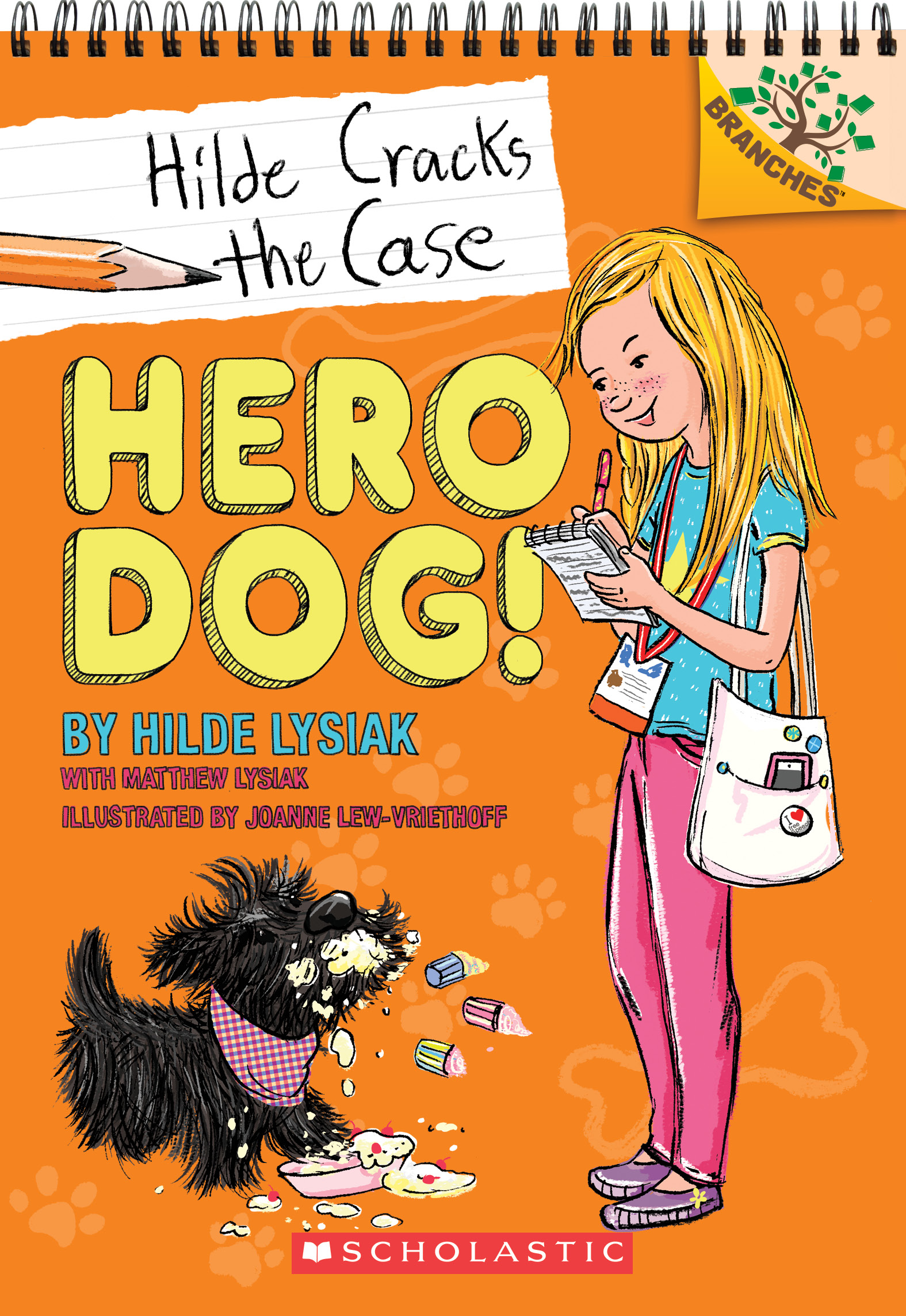 Hilde Cracks the Case by Hilde Lysiak and Joanne Lew-Vriethoff