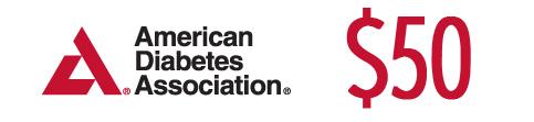 $50 to American Diabetes Association