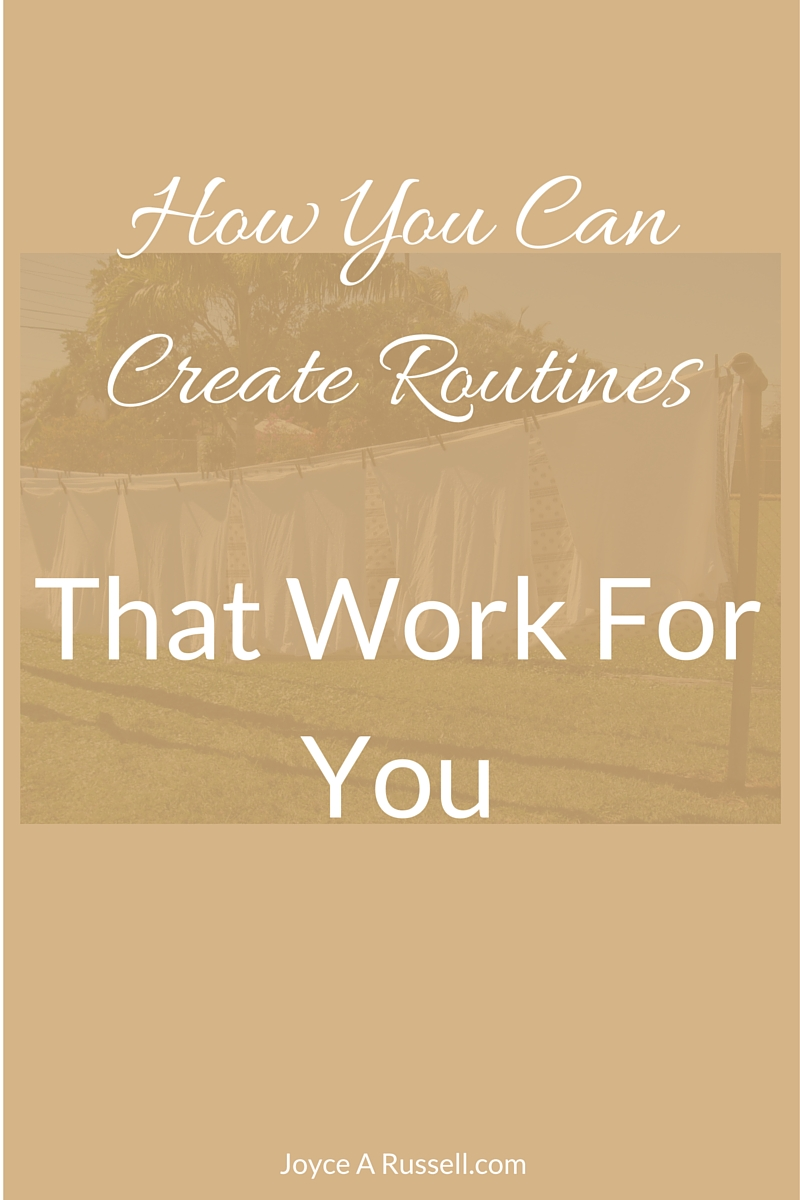How you create routines that work