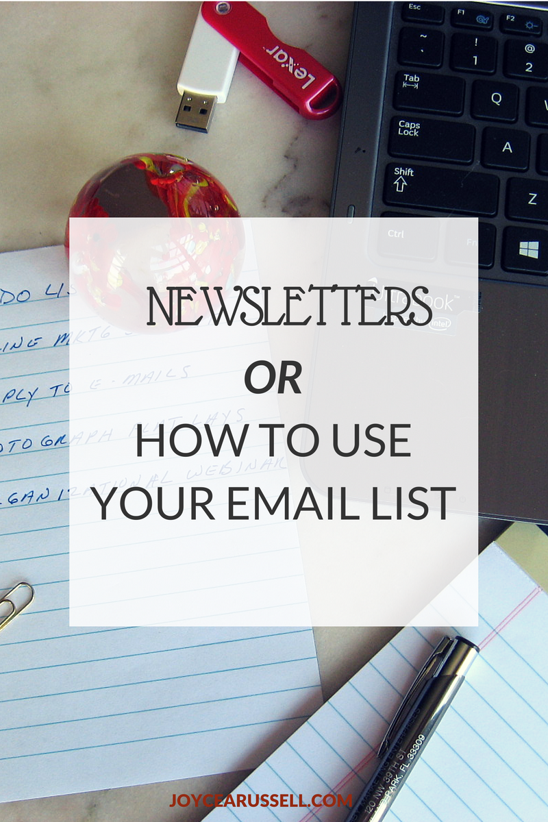 Newsletters or How To Use Your Email List