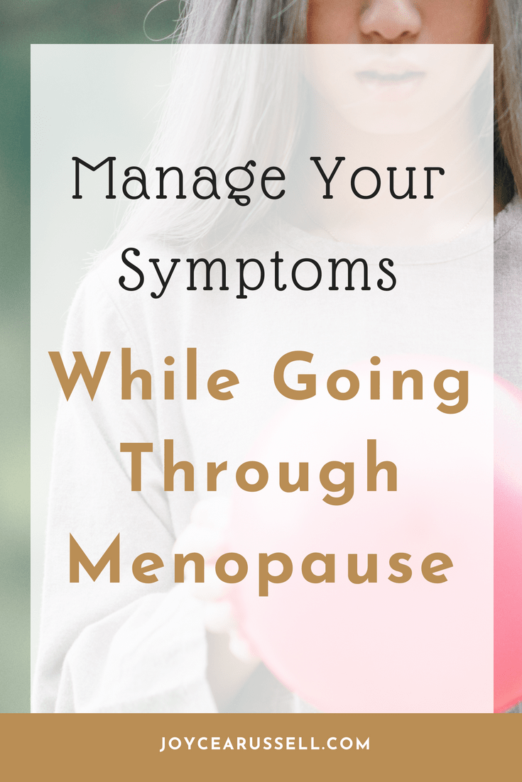 Manage your symptoms while going through menopause.png