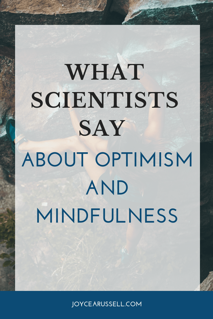 What Scientists say about optimism and mindfulness.png