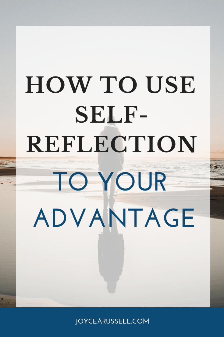 How to use self-reflection advantageously.png