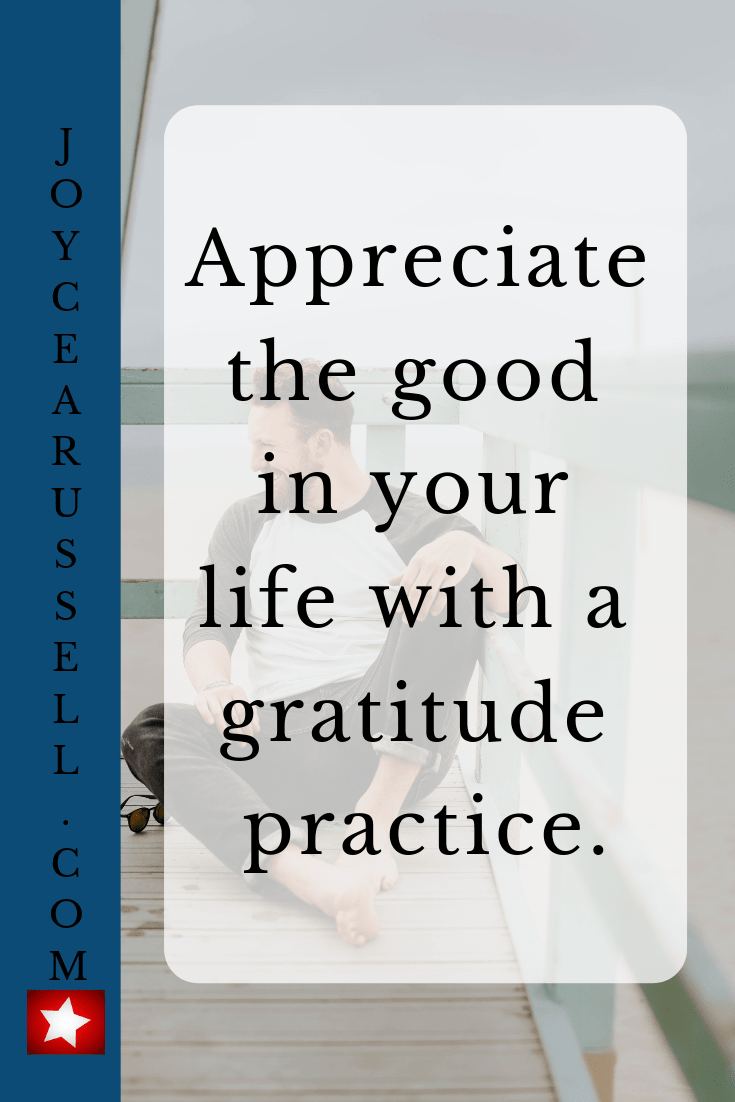 Appreciate the good in your life with a gratitude practice..png