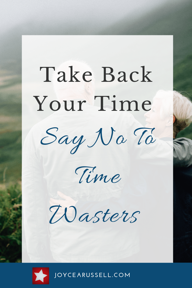 Take back your time Say no to time wasters.png
