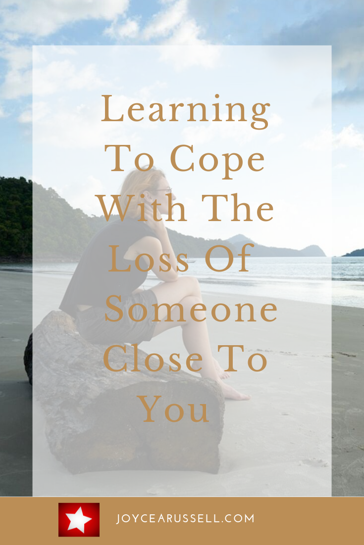Learning to cope with the loss of someone close to you.png