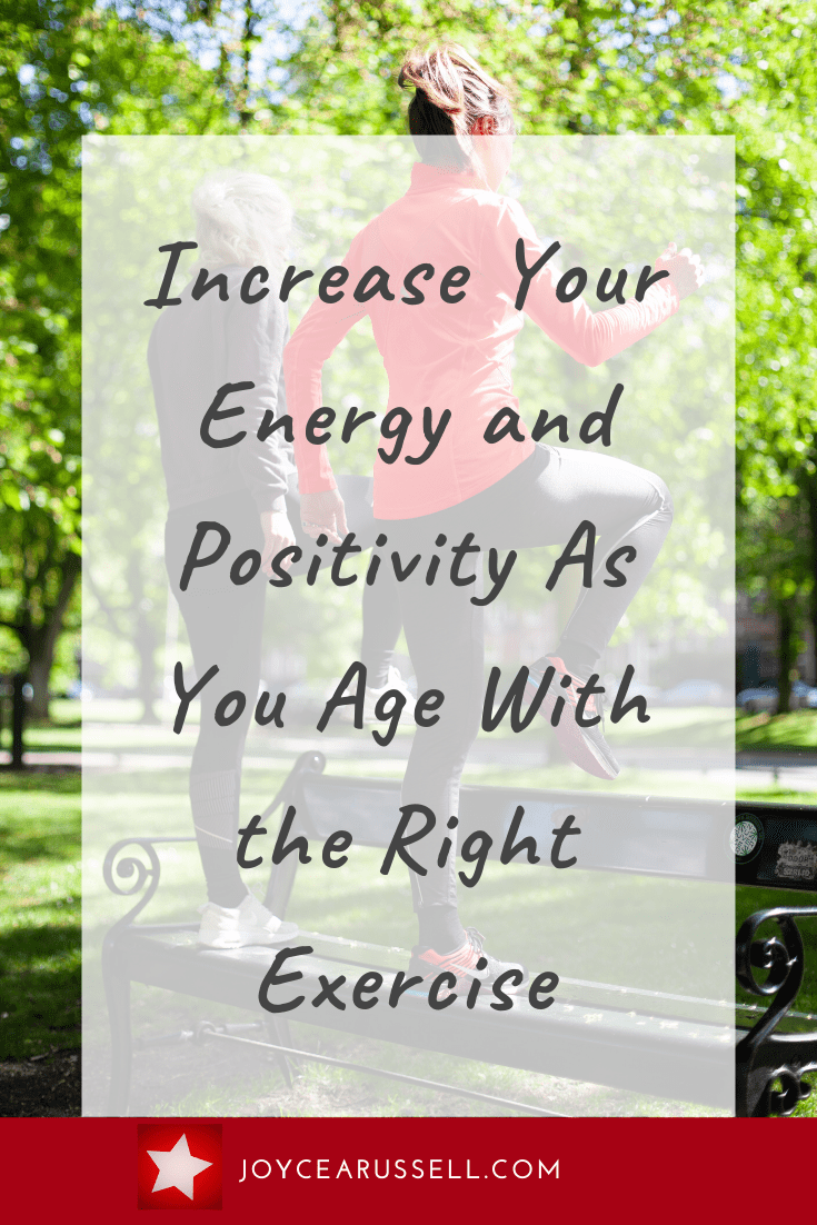 Increase your energy and positivity as you age with the right exercise.png