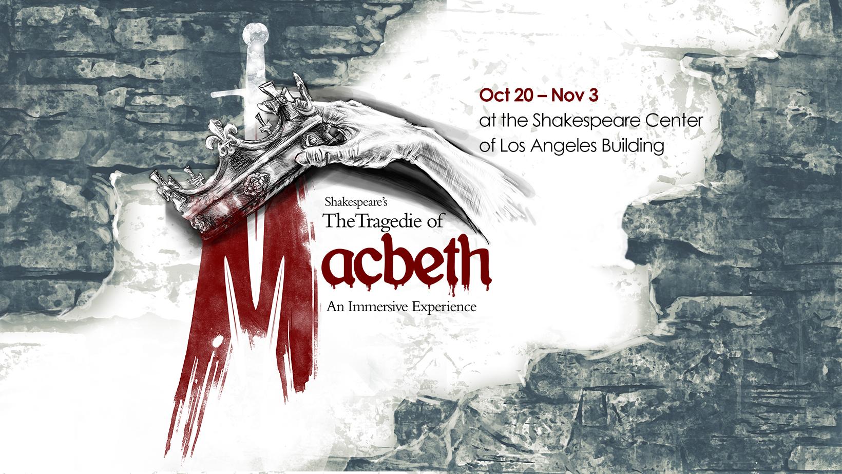 The Tragedie of Macbeth - Halloween Immersive ExperienceOctober - November 2018