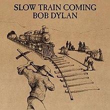 220px-Bob_Dylan_-_Slow_Train_Coming.jpg