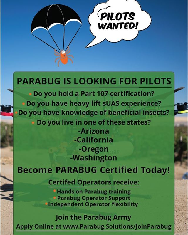 Parabug is looking for experienced drone operators!  Do you have your Part 107 certificate? Do you have experience with heavy lift drones? -  Reach out to us on the Parabug website to find out if you have what it takes! Link in our bio! | #drone #dropbugsnotbombs #farming #organic #djim600pro #heavyliftdrone #agdrone #industrialdrone #part107 #parabug #parabugarmy