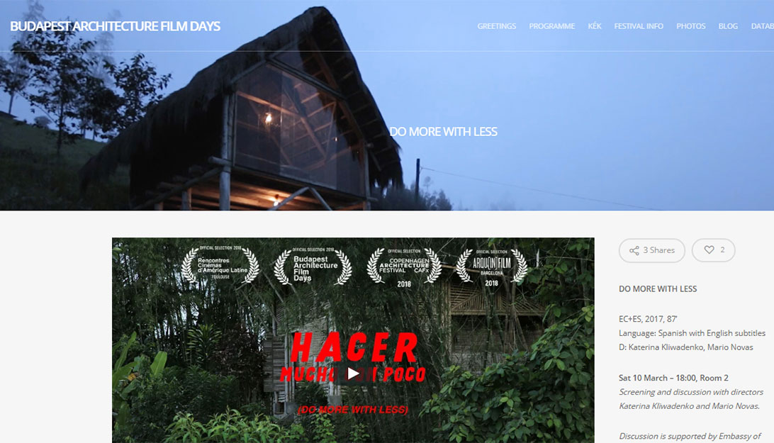 BUDAPEST ARCHITECTURE FILM DAYS , el documental Hacer mucho con poco es parte de la selección oficial del festival   BUDAPEST ARCHITECTURE FILM DAYS , the film Do more with less is part of the official selection  Budapest, Hungría_Hungary  2018-03-10