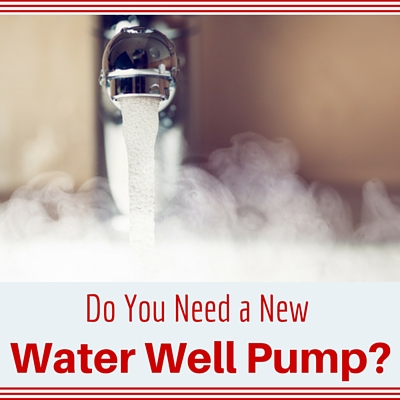 How do you know you need a new water well pump?