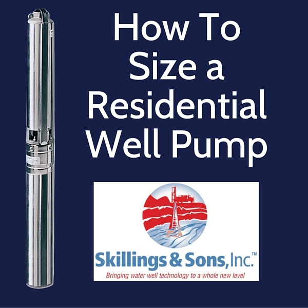 How To Size a Residential Well Pump