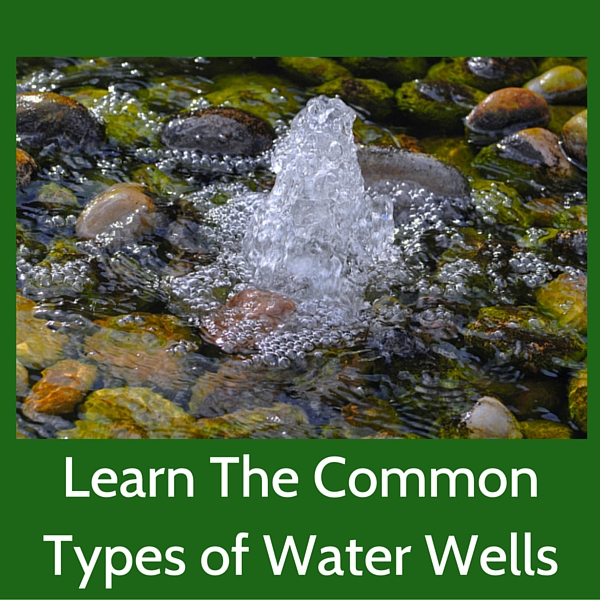Common types of water wells