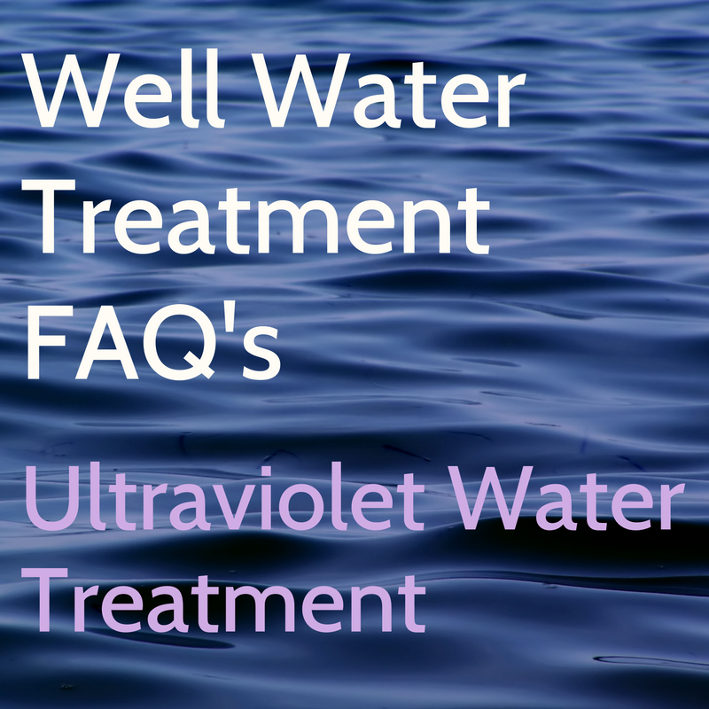 Ultraviolet Well Water Treatment Options