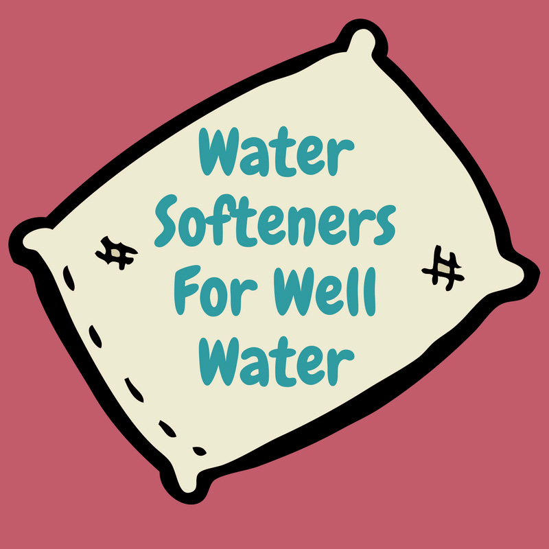 Water softeners for well water