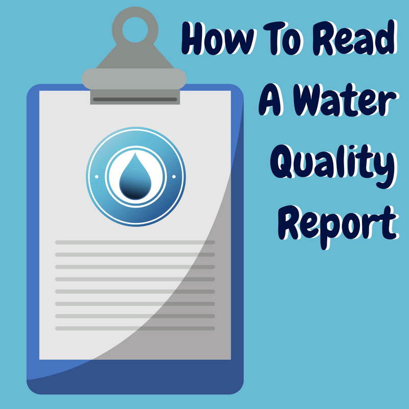 How To Read A Water Quality Report