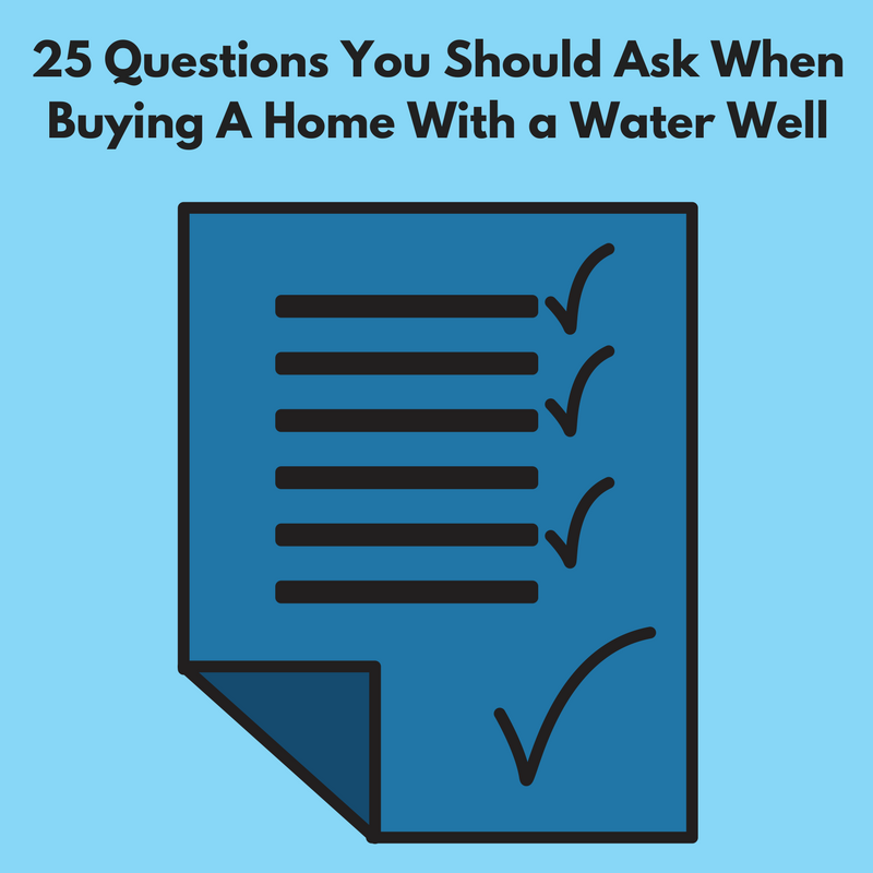 What to ask when buying a home with a water well