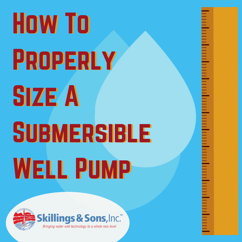 How To Properly Size A Submersible Well Pump
