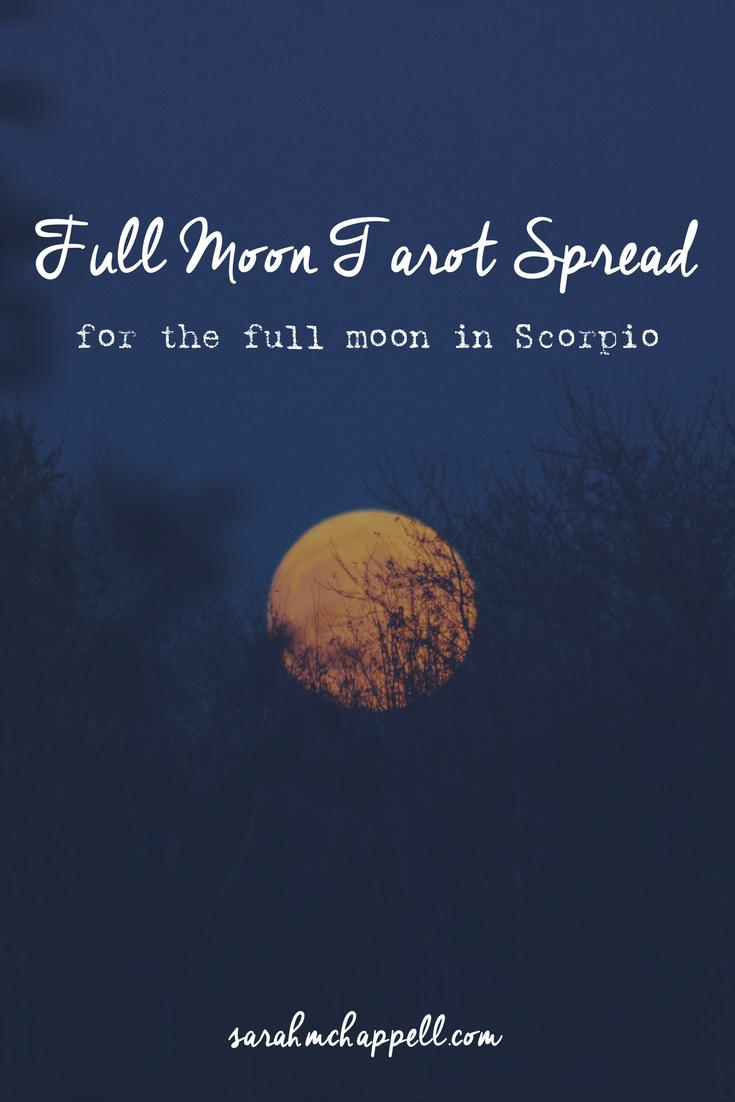 Simple Tarot Spread for the Full Moon in Scorpio — Sarah M