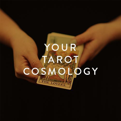 YOUR_TAROT_COSMOLOGY_1024x1024.jpg