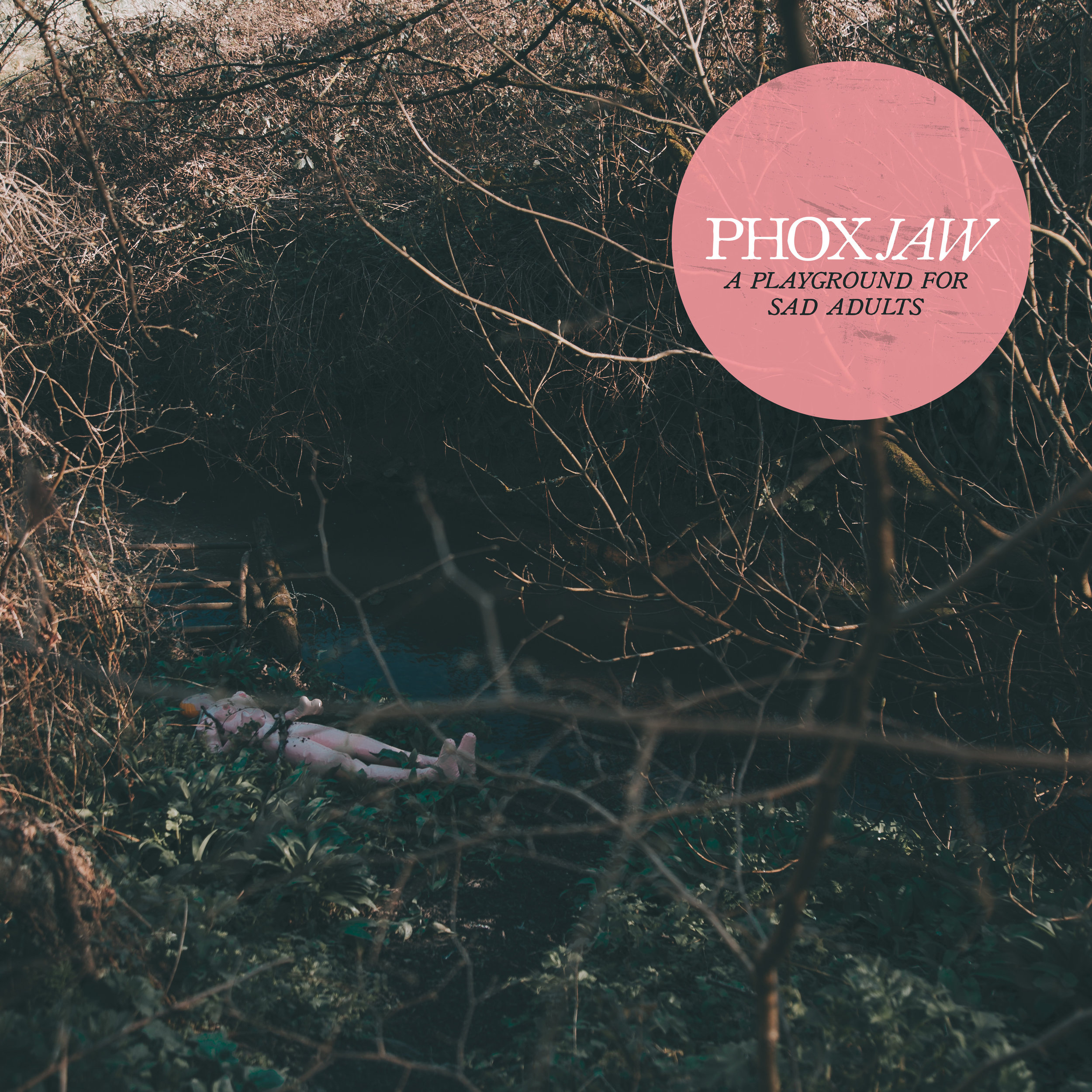 Phoxjaw - A Playground For Sad Adults.jpg