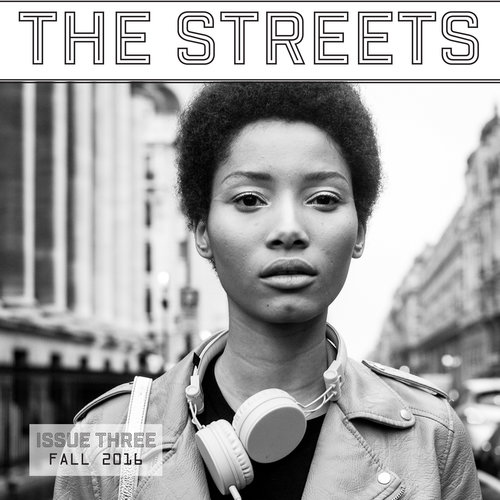 THE STREETS - Issue Three