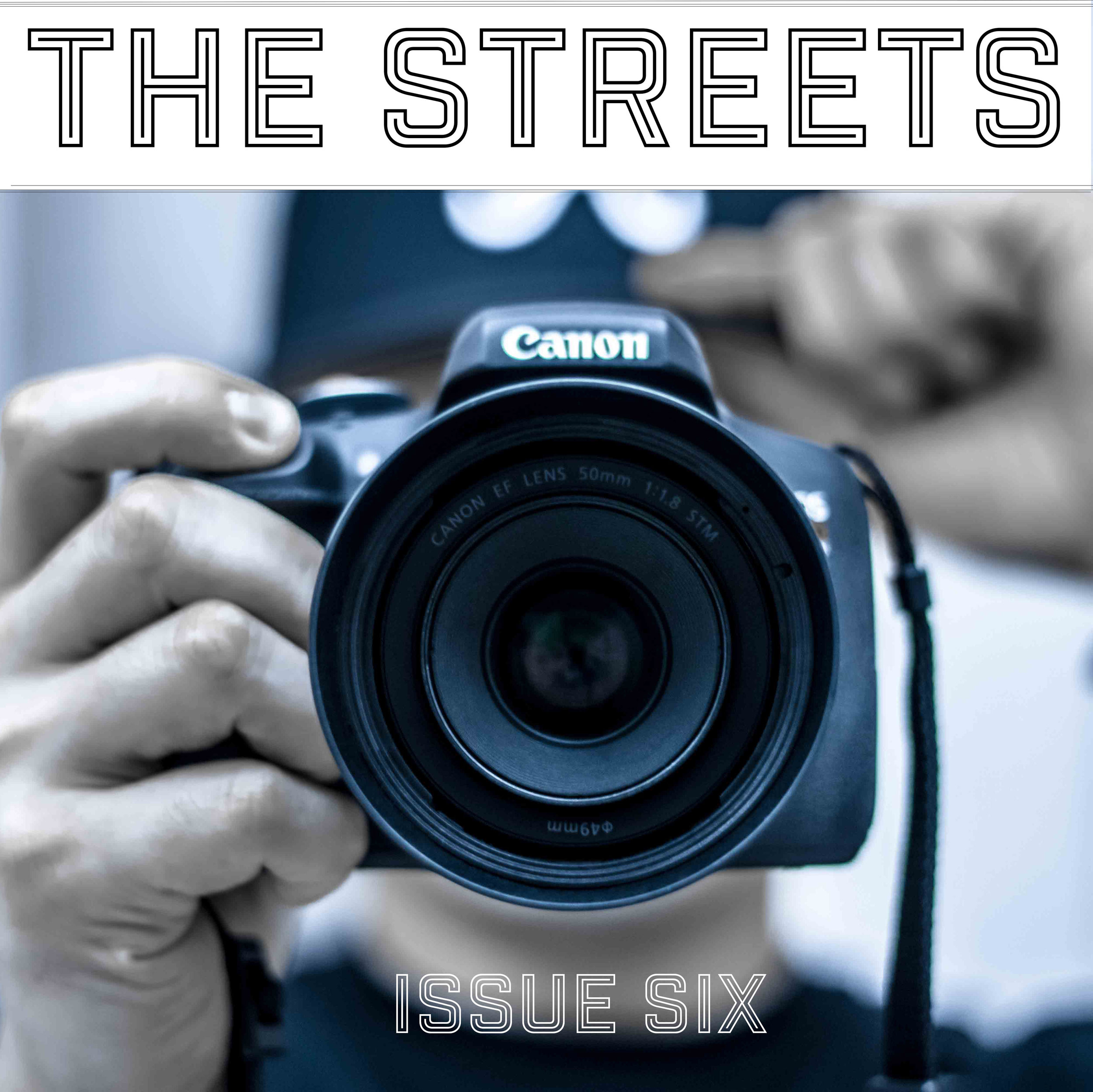 THE STREETS - Issue Six