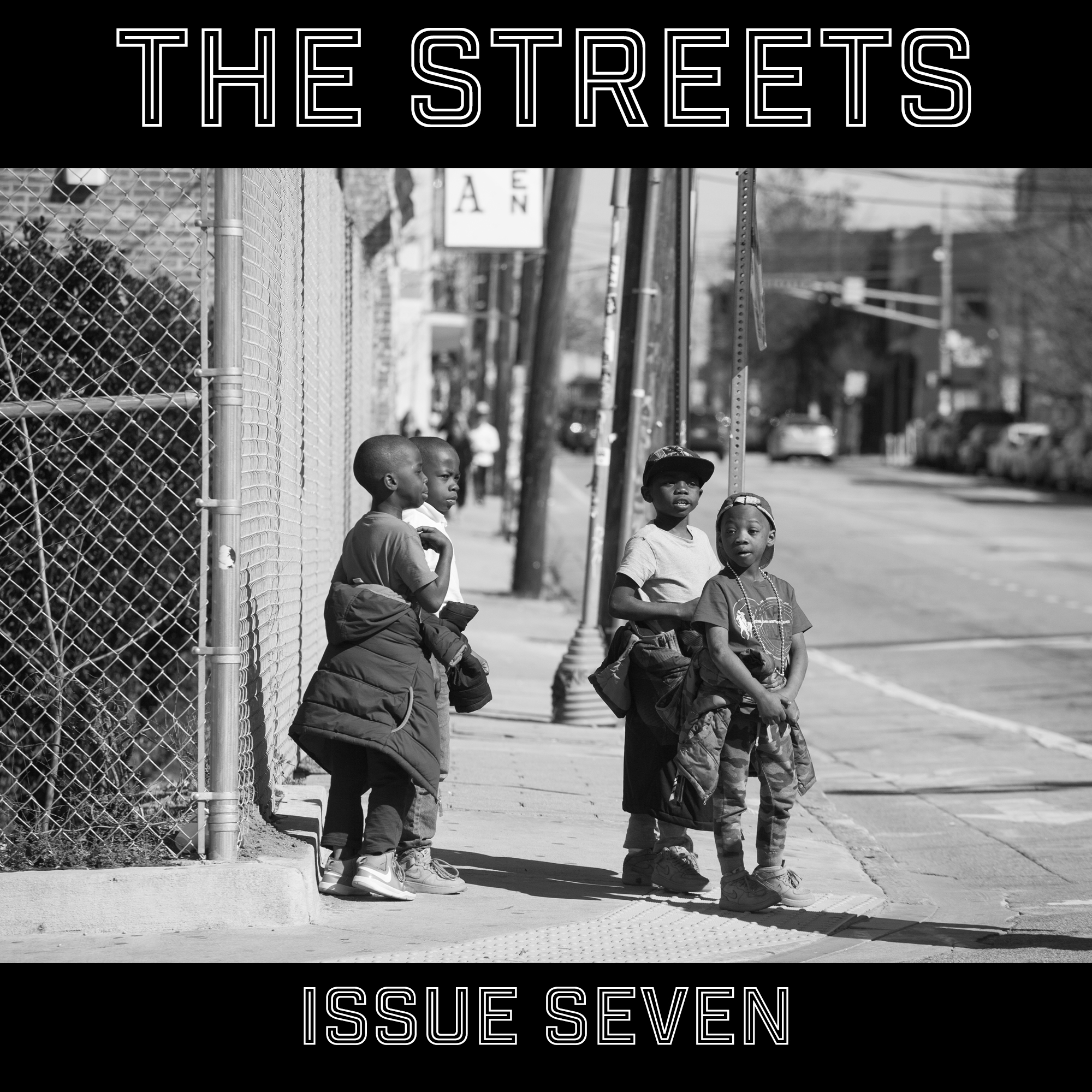 THE STREETS - Issue Seven