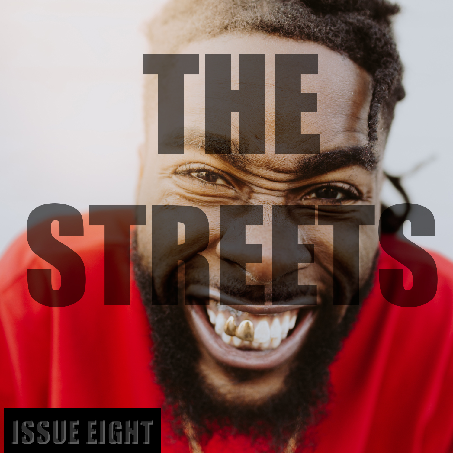 THE STREETS - Issue Eight