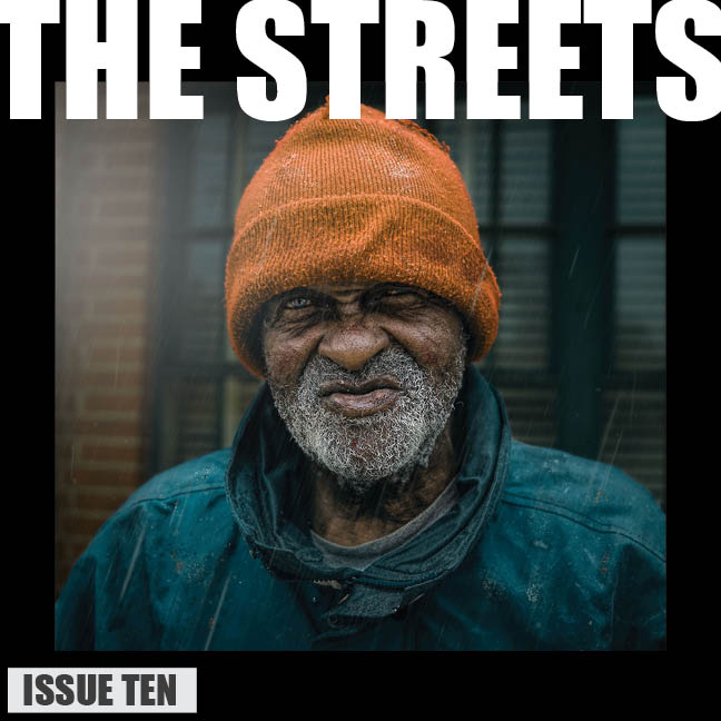 THE STREETS - Issue Ten