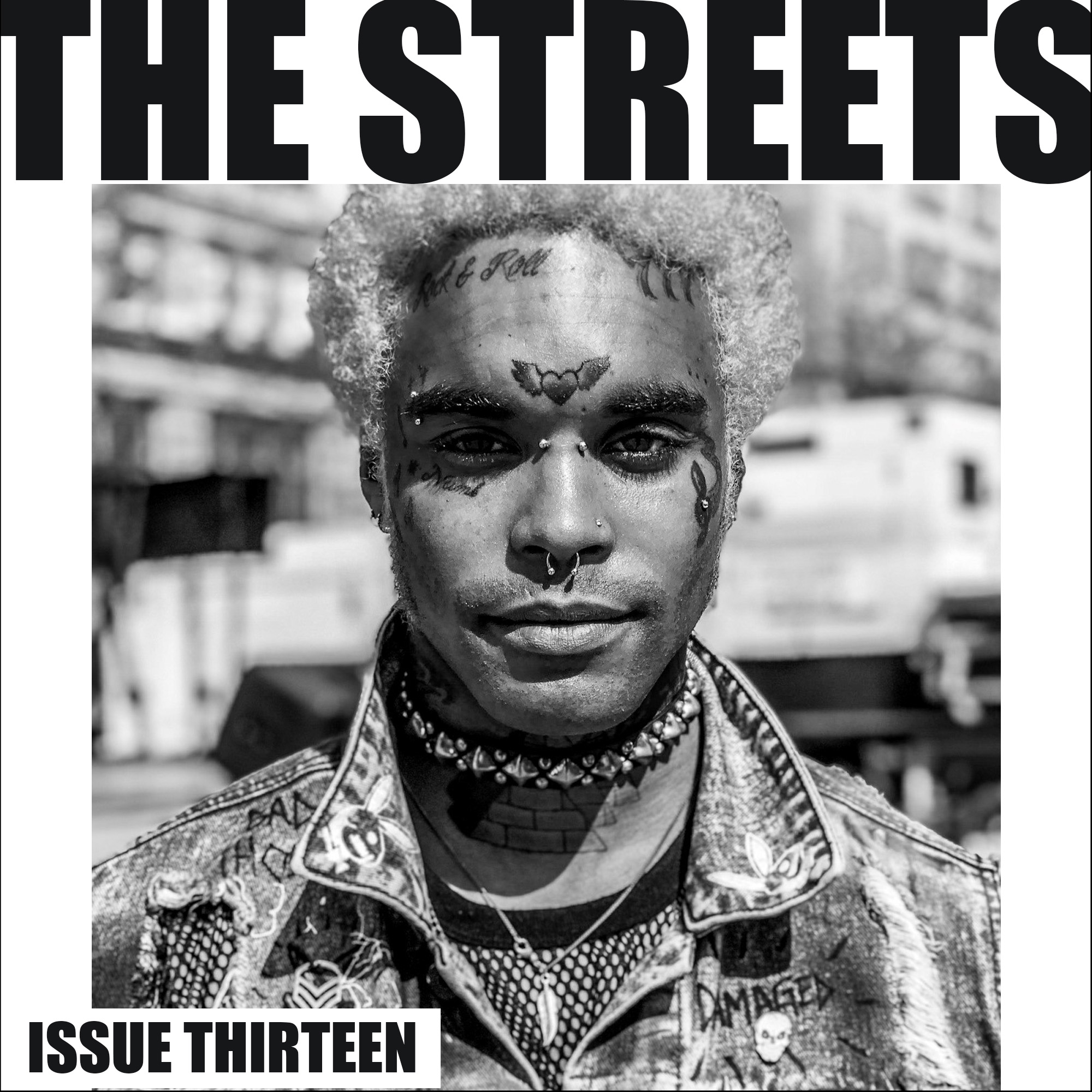THE STREETS - Issue Thirteen