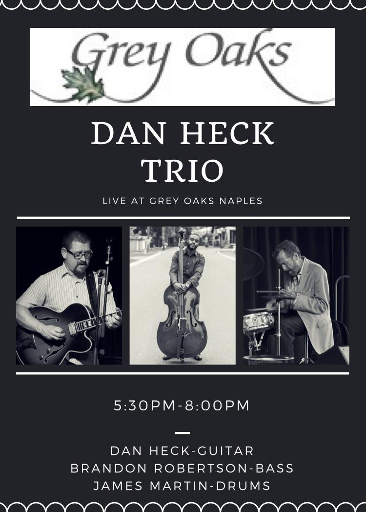 Dan Heck Trio Live at Grey Oaks Naples 8:25:18.jpg