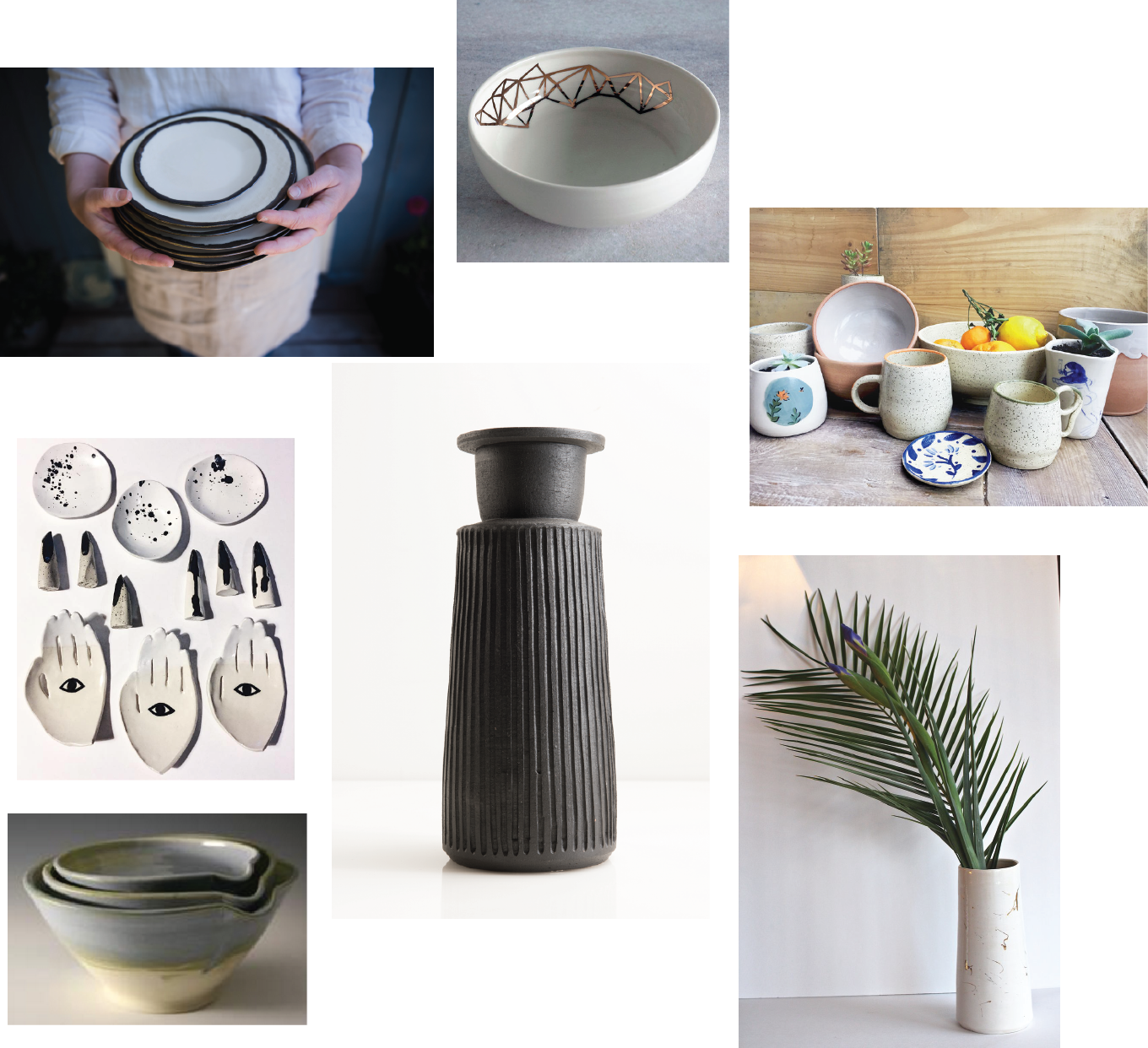 Clockwise L to R: Muddy Marvels, g ceramic &co., Piton Pottery, Three Corners Artisan, Yookyoung Yong, Emily Tolmie, le.lou.ula