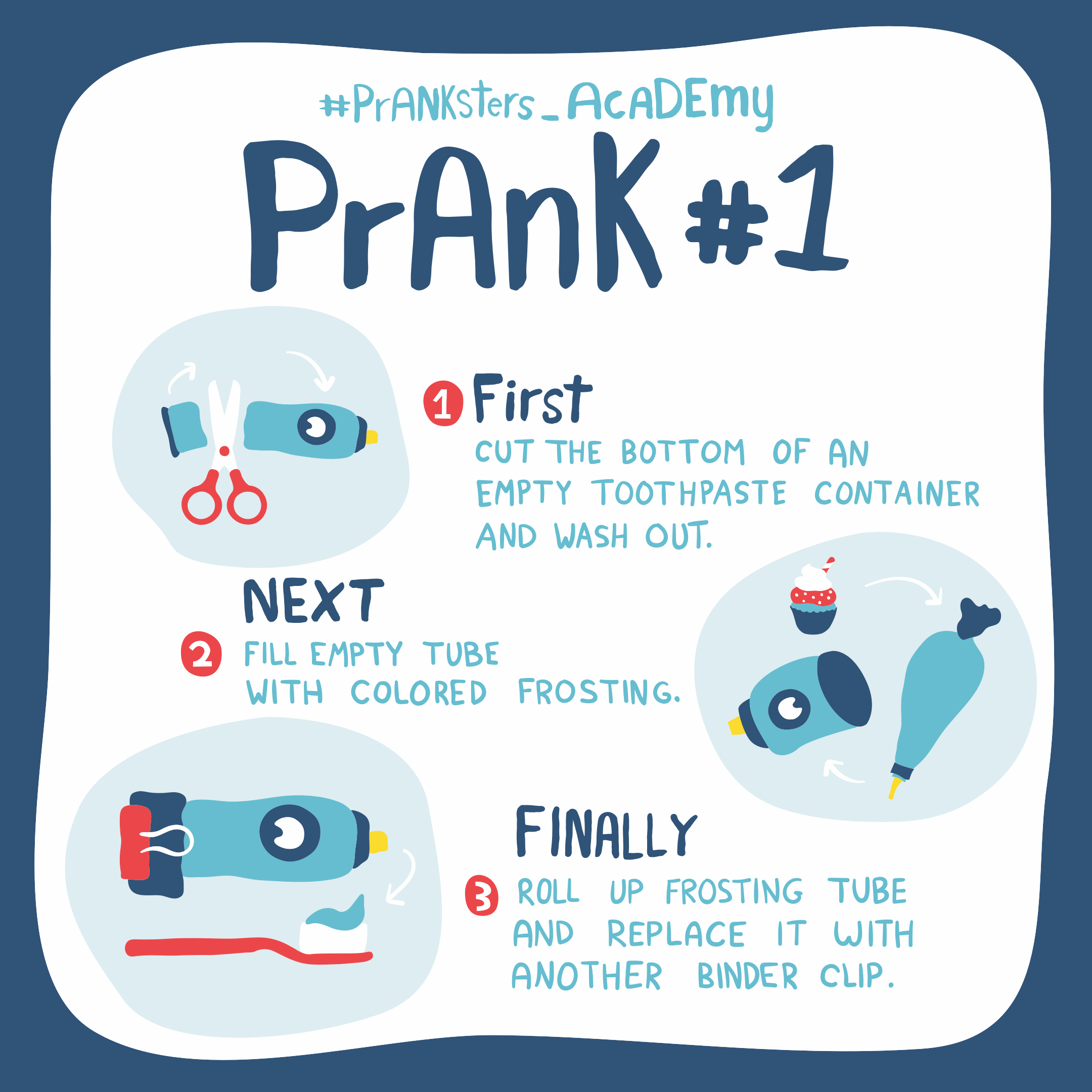 Prank #1: Frosting Toothpaste