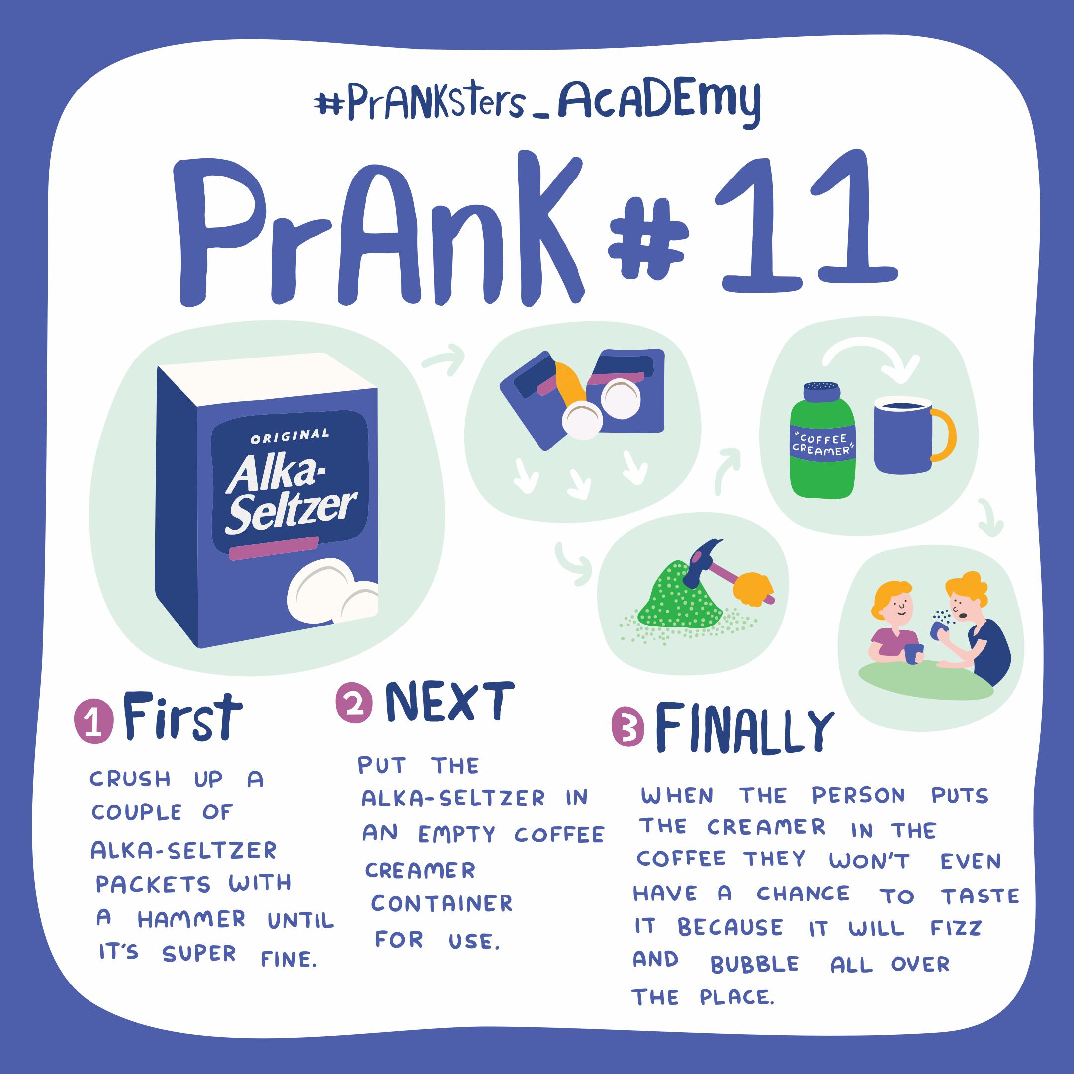 PRANK #11: ALKA-SELTZER COFFEE CREAMER